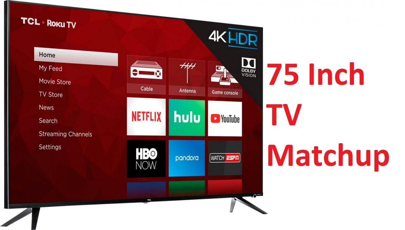 HDTV Deathmatch: We Picked the 5 Best 75-Inch Monster TVs